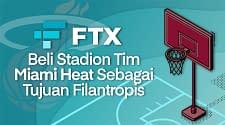 FTX Membeli Stadion Tim Basket Miami Heat