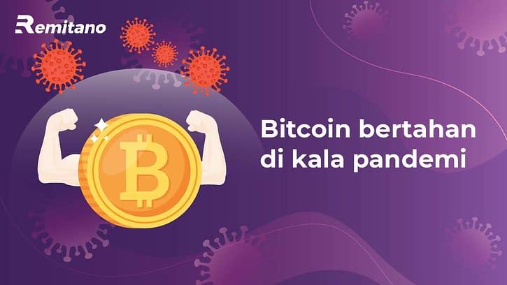 Bitcoin Bertahan di Kala Pandemi dan Kemerosotan Ekonomi
