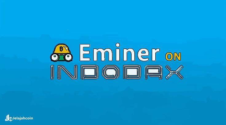 Indodax Tambahkan Eminer (EM) ke Marketplace