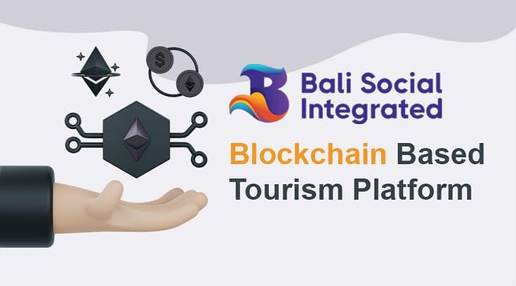 BSI, Platform Pariwisata Lokal Berbasis blockchain