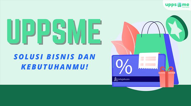 UppsMe, Solusi bisnis dan kebutuhanmu!