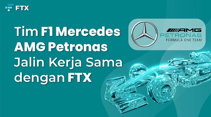 Tim F1 Mercedes-AMG Petronas Jalin Kerja Sama dengan FTX