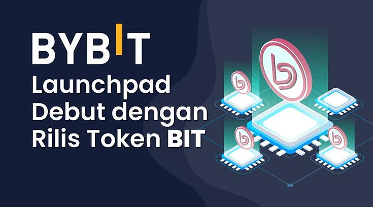 Bybit Launchpad Debut dengan Rilis Token BIT